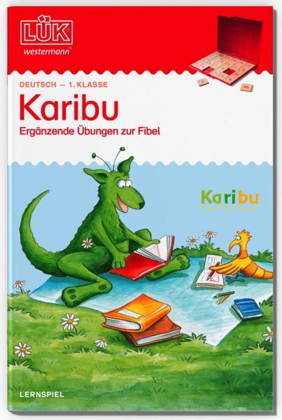 LÜK Buch Karibu 1. Klasse ab 6 Jahren 4841